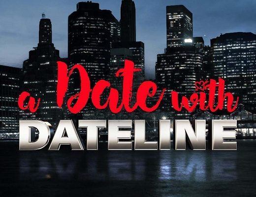 A Date With Dateline | Because you aren't supposed to watch